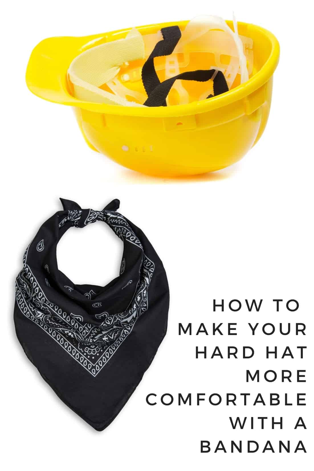 how to make your hard hat more comfortable with a bandana