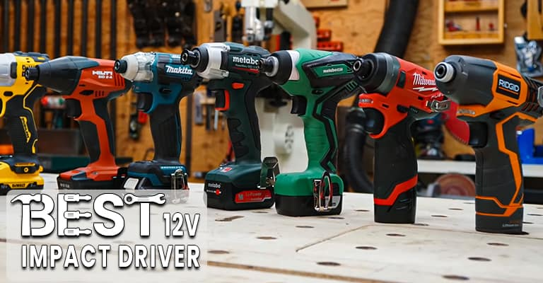 Best 12V impact driver reviewed