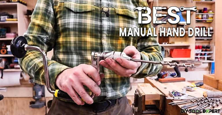 Best-Manual-Hand-Drill
